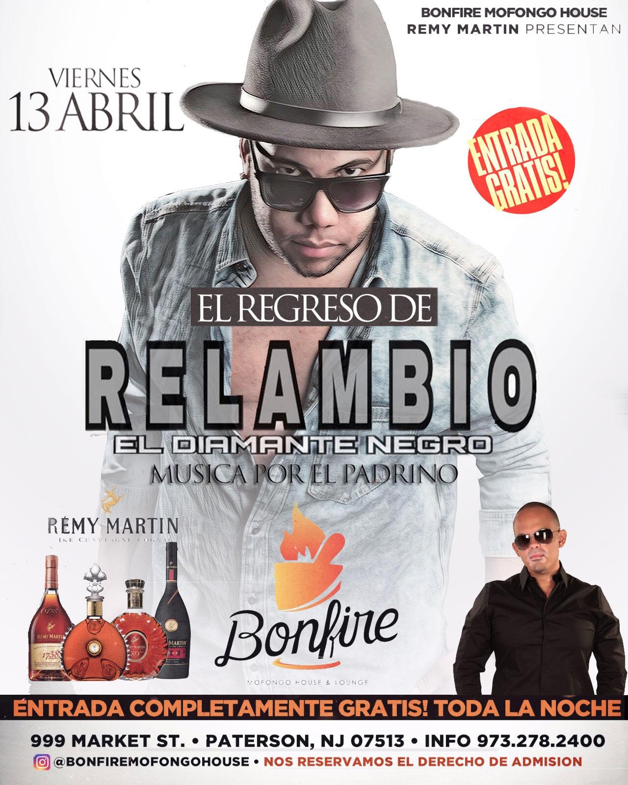 13 de Abril con RELAMBIO Y DJ EL PADRINO
