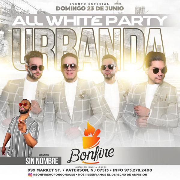 Ven a disfrutar de nuestro Evento Especial: ALL WHITE PARTY con URBANDA, una noche espectacular en la Casa del Fuego. Music by DJ SIN NOMBRE.